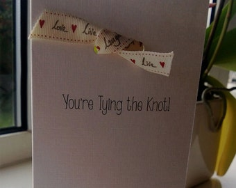 Wedding & Engagement Card - You're Tying the Knot!