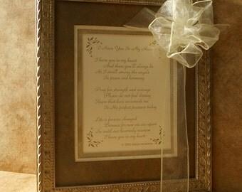 "Framed Poem - ""I Have You in My Heart"" as a Lasting Sympathy Gift"