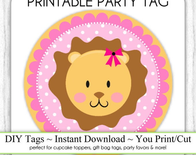 Instant Download - Baby Girl Lion Topper, Baby Shower Printable Party Tag, Jungle Animal Cupcake Topper, DIY, You Print, You Cut