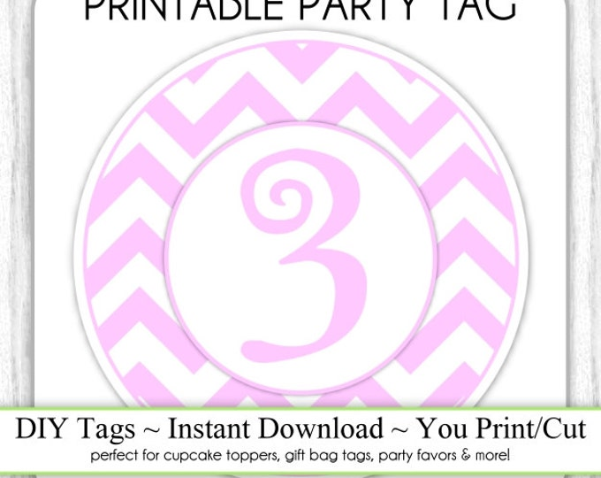 Instant Download - 3rd Birthday Printable Party Tag, Pink Chevron Birthday Party Tag, DIY Cupcake Topper, You Print, You Cut