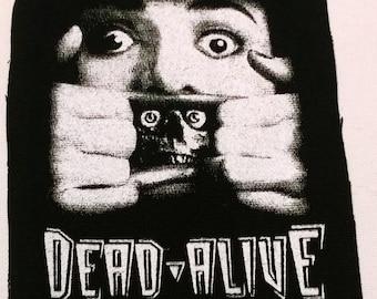 DEAD ALIVE patch punk horror zombies brain dead  Free Shipping