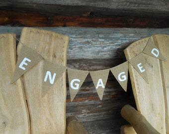 Engagement Banner Engaged Banner Engaged Bunting Wedding Garland Bridal Engaged Sign Engagement Sign Engagement Party Engagement Bunting