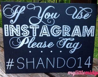 """Personalized Wedding Hashtag Sign - Hand Drawn / Painted / Calligraphy 11""""x14"""" flat canvas - NOT A PRINT - Personalized, Ceremony, Art"""