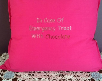 Diamanté Cushion Cover   - In case of emergency treat with chocolate. Hot pink cushion cover