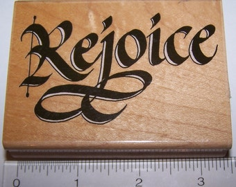 REJOICE ~ Penny Black ~ Wooden Rubber Stamp ~ Collage ~ Scrap-booking ~ Card Making