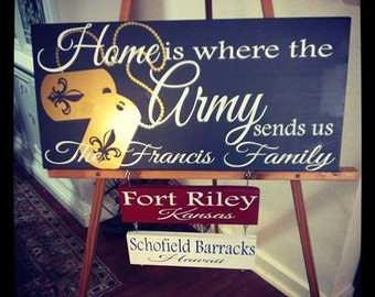 Home is where the Army sends us wood sign.