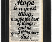 Buy2Get 1 Free - Hope is a good thing, Shawshank Quote, art print, dictionary Art, Book Art, wall Decor, Wall Art Mixed Media Collage
