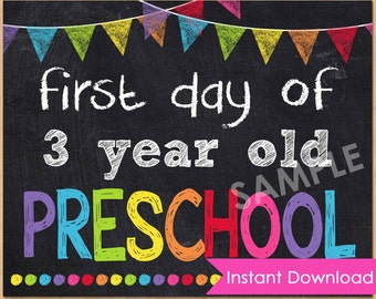 First Day of Preschool Sign INSTANT DOWNLOAD - First Day of 3 year old Preschool Chalkboard Sign Printable - 1st First Day of Preschool 8x10