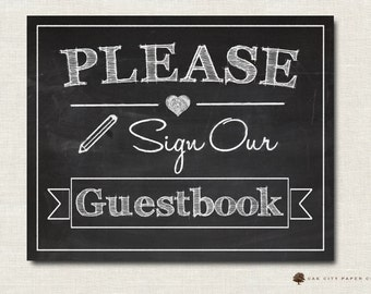 Please Sign Our Guestbook Sign - Printable Chalkboard Guestbook Wedding Sign INSTANT DOWNLOAD DIY