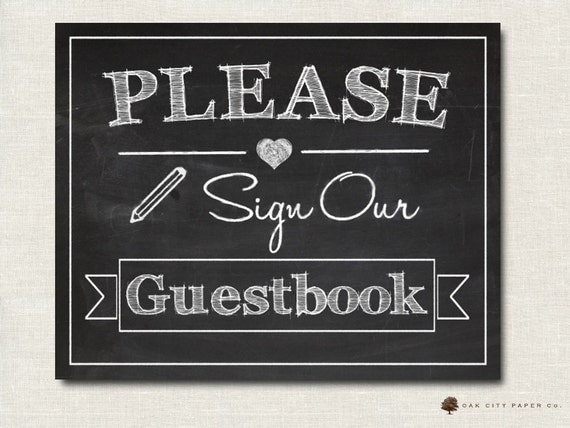 please sign our guestbook sign printable chalkboard. Black Bedroom Furniture Sets. Home Design Ideas