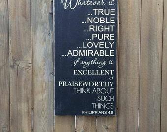 Philippians 4:8- wood typography sign