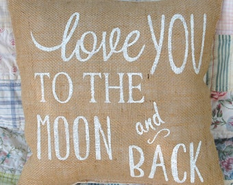 Love You to the Moon Burlap Pillow Cover