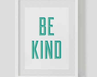BE KIND – typographic quote poster print – custom personalised colours – cute vintage retro type – *Shadow* — Free Worldwide Shipping