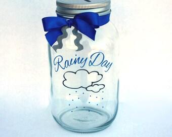 "Rainy Day Fund Jar - Quart size mason jar bank with coin slot lid and ""Rainy Day"" vinyl decal"
