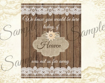 Instant Download, Rustic, Wedding, Burlap and lace, Heaven, Far Away, Sign, Digital File, 8x10