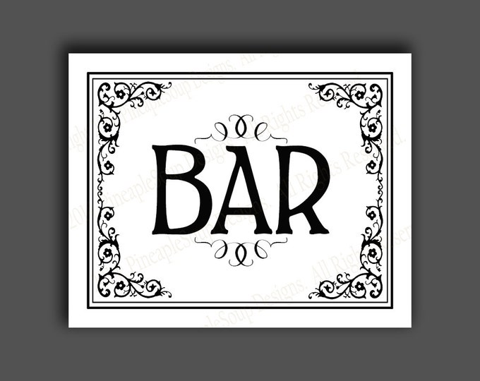 Printable Bar Sign - instant download digital file - DIY - Black Tie Collection