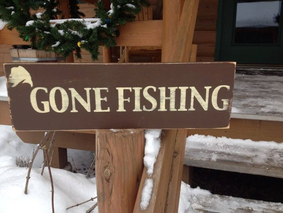 Items similar to gone fishing rustic sign handmade and for Fishing decor for man cave