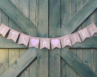 Its A Girl Burlap Banner - Girl Baby Shower Maternity Photo Prop Newborn Photo Prop Burlap Banner