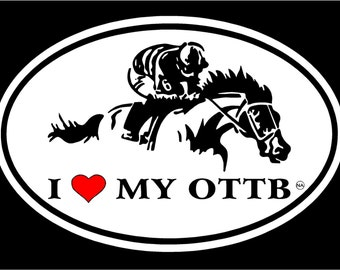 Love My OTTB (Off Track Thoroughbred) Horse Decal Sticker