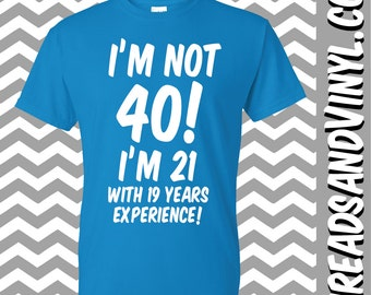 ... ! Great 40th Birthday Gift T-Shirt (Dad, Fathers Day Birthday