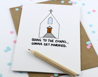 Engagement Card - Wedding Card - Going To The Chapel, Gonna Get Married