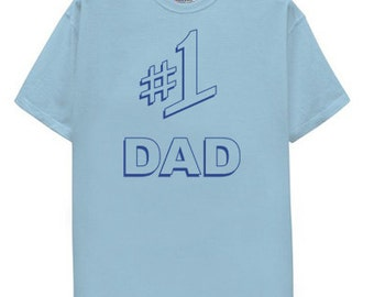 a. #1 Dad T Shirt father day gift fathers blue number one 1 best present gift holiday special
