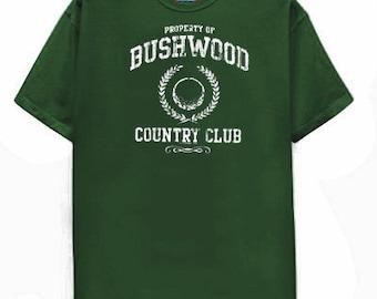 Bushwood T Shirt funny best movie