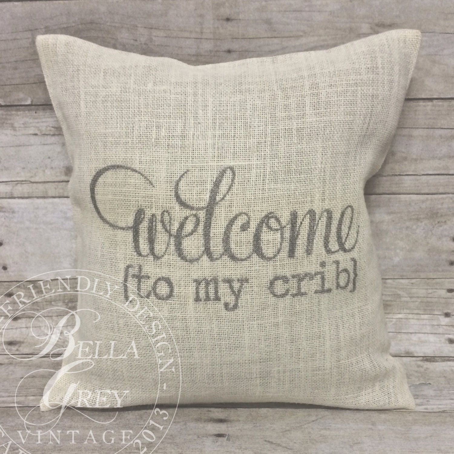 Wel e to My Crib Burlap Pillow Cover Shabby Chic Nursery