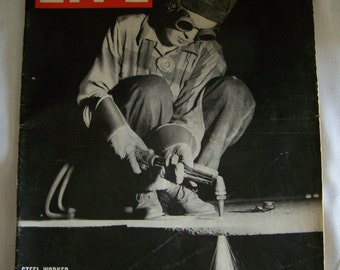 Vintage Life Magazine August 9, 1943  Steel Worker