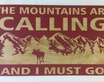Unique cabin signs related items etsy for The mountains are calling and i must go metal sign
