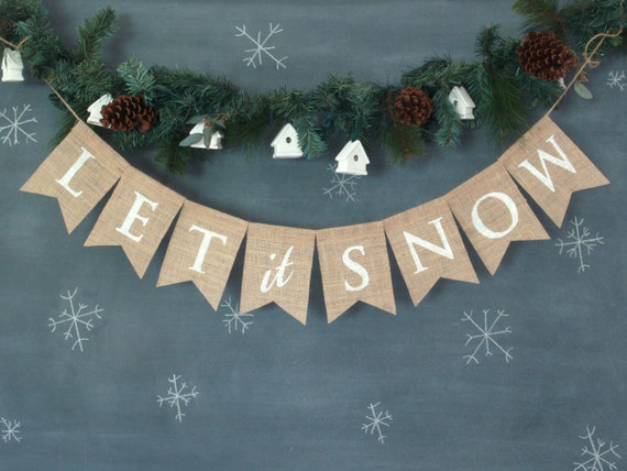 let it snow burlap banner in white lettering christmas happy
