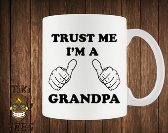 Funny Coffee Mug Gift For Grandpa Father's Day Mugs Grandfather Granddad Father Dad I'm A Grandpa Husband Humor Cool