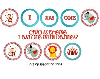INSTANT CIRCUS THEME High Chair or Mini Birthday Banner I am One!