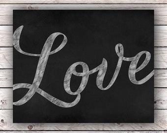 Love Chalkboard Printable Art Print Instant Digital Blackboard Chalk Download Romantic Quote Wedding Typography Art Print Housewarming Gift