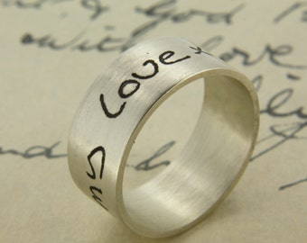 Custom Handwriting Ring, With Yours Or A Loved Ones Actual Handwriting Etched Into Sterling Silver