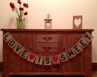 Love is Sweet Vintage Style Wedding Hessian/Burlap Bunting