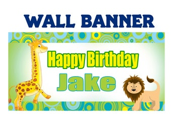 Happy Birthday Banner ~ Personalize Party Banners Indoor or Outdoor Jungle Animals, Lion, Giraffe