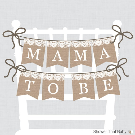 Burlap And Lace Baby Shower Chair Banner Printable Mama To Be