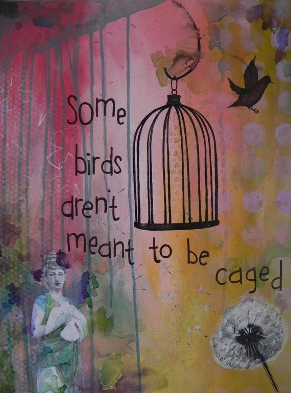 Some birds aren 39 t meant to be caged by michellereclaimed for Some birds aren t meant to be caged tattoo
