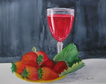 Strawberries and Wine....Original Watercolor Painting