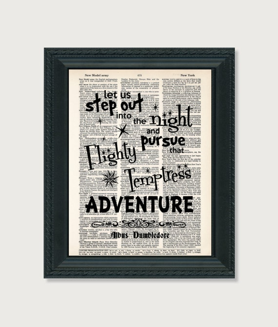 Step Into The Light And Let It Go: Albus Dumbledore Quote Harry Potter Let Us Step Out Into