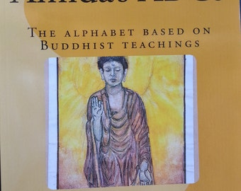 An introductoy into Buddhism in a simplistic form, Children's ABC book