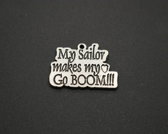 My Sailor Makes My Heart Go Boom PEWTER Charm