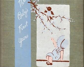 Vintage 1942 Thru Baby's First Years Keepsake Book by Dr. Dafoe