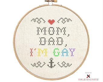 Mom, Dad, I'm Gay (Cross-stitch Pattern)