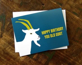 Funny Birthday Card - You Old Goat - Happy Birthday Card for friend, for husband, for him, for her