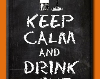 Keep Calm and Drink Wine. Chalkboard style FRIDGE MAGNET