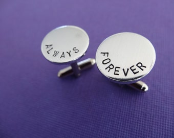 Personalized Cuff Links - Always Forever - Hand stamped aluminum cuff links