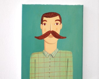 Man with mustache  original acrylic painting on canvas