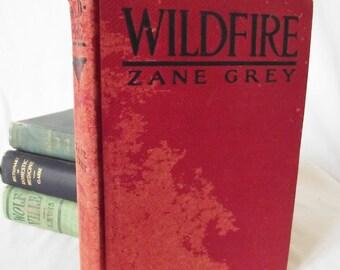 Vintage Book - Zane Grey - Wildfire - 1917
